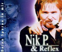 Cover Nik P. & Reflex - Deine Spuren in mir