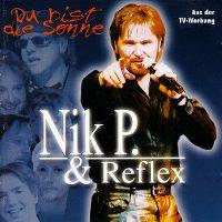 Cover Nik P. & Reflex - Du bist die Sonne