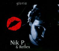 Cover Nik P. & Reflex - Gloria