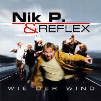 Cover Nik P. & Reflex - Wie der Wind