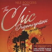 Cover Nile Rodgers Presents The Chic Organization - Up All Night - The Greatest Hits