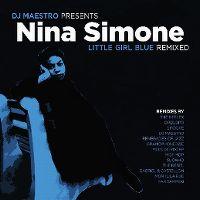 Cover Nina Simone - DJ Maestro Presents Little Girl Blue Remixed