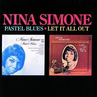 Cover Nina Simone - Pastel Blues + Let It All Out