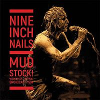 Cover Nine Inch Nails - Mudstock! Woodstock Festival Broadcast 1994