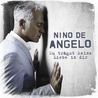 Cover Nino de Angelo - Du trägst keine Liebe in dir