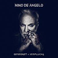 Cover Nino de Angelo - Gesegnet & verflucht