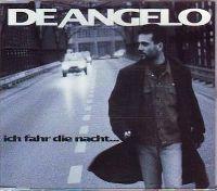Cover Nino de Angelo - Ich fahr die Nacht