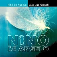 Cover Nino de Angelo - Lass uns fliegen