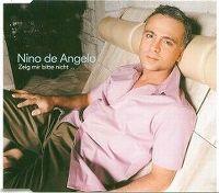 Cover Nino de Angelo - Zeig' mir bitte nicht...