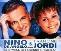 Cover Nino de Angelo & Francine Jordi - Und wenn ich abends einschlaf
