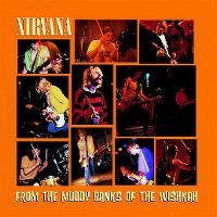 Cover Nirvana - From The Muddy Banks Of The Wishkah
