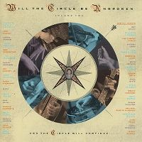 Cover Nitty Gritty Dirt Band - Will The Circle Be Unbroken: Volume 2