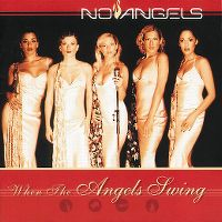 Cover No Angels - When The Angels Swing