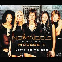 Cover No Angels In Bed With Mousse T. - Let's Go To Bed