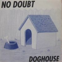 Cover No Doubt - Doghouse