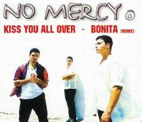 Cover No Mercy - Kiss You All Over / Bonita (Remix)