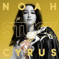 Cover Noah Cyrus - I'm Stuck