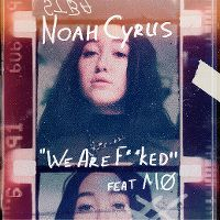Cover Noah Cyrus feat. MØ - We Are...