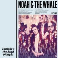 Cover Noah & The Whale - Tonight's The Kind Of Night