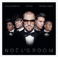 Cover Noah Veraguth | Stress | Bastian Baker - Noël's Room