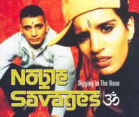 Cover Noble Savages - Digging In The Nose