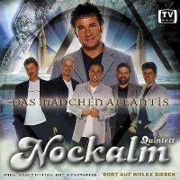 Cover Nockalm Quintett - Das Mädchen Atlantis