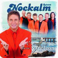 Cover Nockalm Quintett - Einsam wie Napoleon