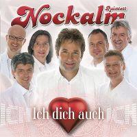Cover Nockalm Quintett - Ich dich auch