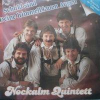 Cover Nockalm Quintett - Schuld sind Deine himmelblauen Augen