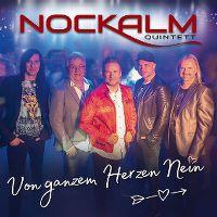 Cover Nockalm Quintett - Von ganzem Herzen Nein