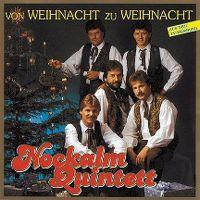 Cover Nockalm Quintett - Von Weihnacht zu Weihnacht