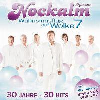 Cover Nockalm Quintett - Wahnsinnsflug auf Wolke 7 - 30 Jahre - 30 Hits