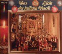 Cover Nockalm Quintett, Kastelruther Spatzen, Alpentrio Tirol & Albin Berger - Das Licht der heiligen Nacht