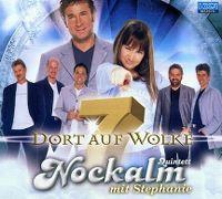 Cover Nockalm Quintett mit Stephanie - Dort auf Wolke 7