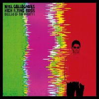 Cover Noel Gallagher's High Flying Birds - Ballad Of The Mighty I