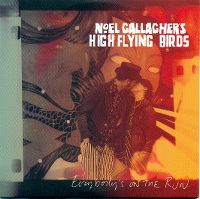 Cover Noel Gallagher's High Flying Birds - Everybody's On The Run