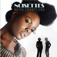 Cover Noisettes - Never Forget You