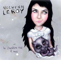 Cover Nolwenn Leroy - Le Cheshire cat & moi