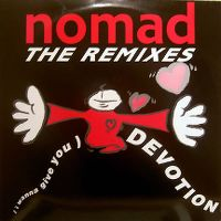 Cover Nomad feat. MC Mikee Freedom - (I Wanna Give You) Devotion
