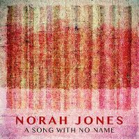 Cover Norah Jones - A Song With No Name