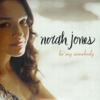 Cover Norah Jones - Be My Somebody