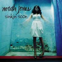 Cover Norah Jones - Sinkin' Soon