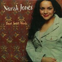 Cover Norah Jones - Those Sweet Words