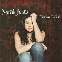 Cover Norah Jones - What Am I To You?