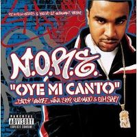 Cover N.O.R.E. feat. Nina Sky, Daddy Yankee, Gem Star, Big Mato - Oye mi canto