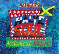 Cover Normaal - Halve soul helemoal høken