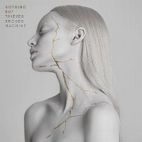 Cover Nothing But Thieves - Broken Machine