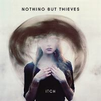 Cover Nothing But Thieves - Itch