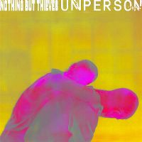 Cover Nothing But Thieves - Unperson