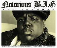 Cover Notorious B.I.G. - The Lowdown